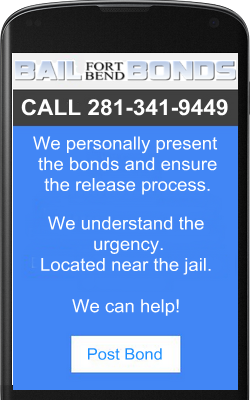 Posting Bail Bonds in Ft Bend County, Richmond, Texas